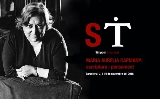 Simposi Trias – Maria Aurèlia Capmany: escriptura i pensament