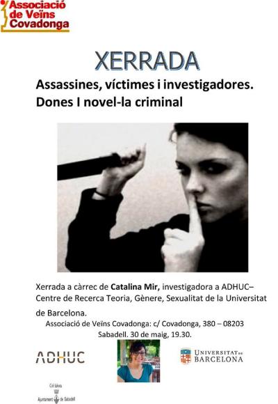 """Xerrada """"Assassines, víctimes i investigadores. Dones i novel·la criminal"""""""